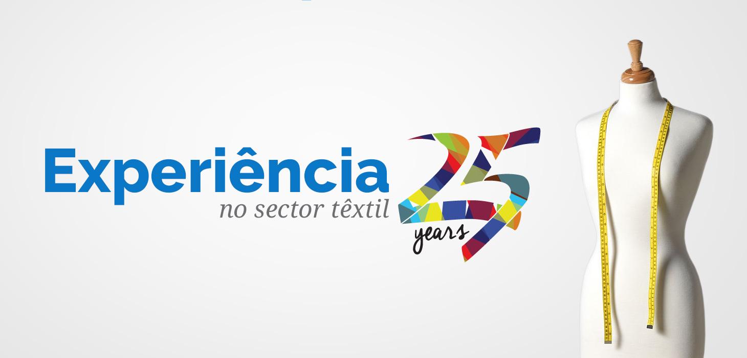 Experiência de 25 no sector têxtil